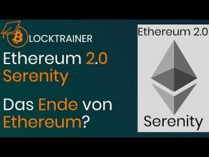 Ethereum 2.0 - Das Ende von Ethereum oder Lösung aller Probleme?
