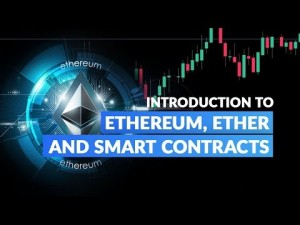 Crypto Trading For Beginners: Ethereum, Ether and Smart Contracts